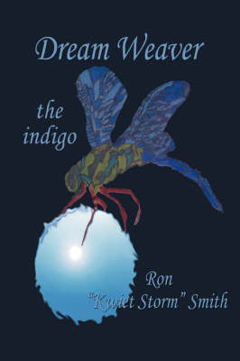 Dream Weaver: The Indigo (Paperback)