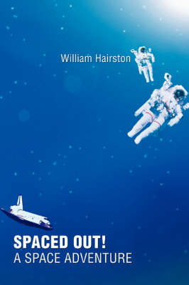 Spaced Out! a Space Adventure (Paperback)