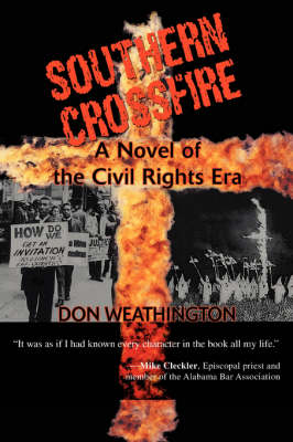 Southern Crossfire: A Novel of the Civil Rights Era (Paperback)