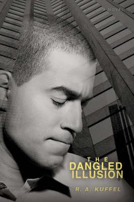 The Dangled Illusion (Paperback)