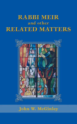 Rabbi Meir and Other Related Matters (Paperback)