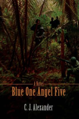Blue One Angel Five (Paperback)