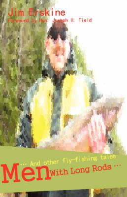 Men with Long Rods .: . and Other Fly-Fishing Tales (Paperback)
