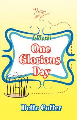One Glorious Day (Paperback)