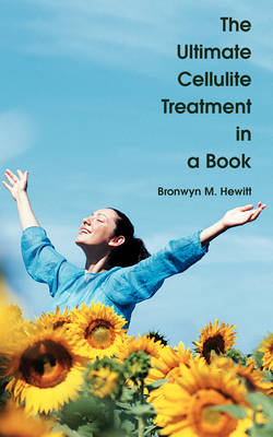The Ultimate Cellulite Treatment in a Book (Paperback)