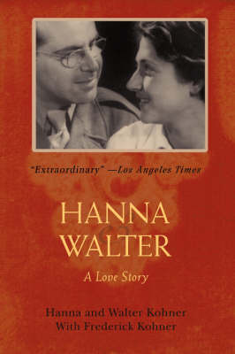 Hanna and Walter: A Love Story (Paperback)