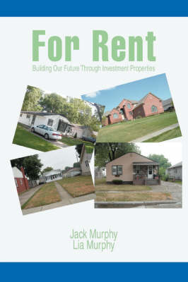 For Rent: Building Our Future Through Investment Properties (Paperback)