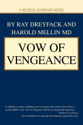 Vow of Vengeance: A Medical Suspense Novel (Paperback)