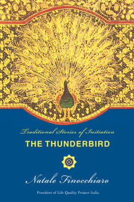 The Thunderbird: Traditional Stories of Initiation (Paperback)
