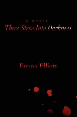 Three Steps Into Darkness (Paperback)