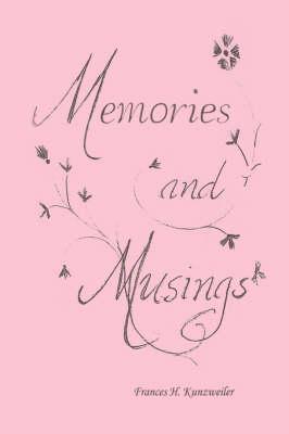 Memories and Musings (Paperback)