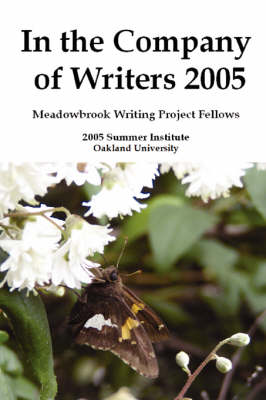 In the Company of Writers 2005 (Paperback)
