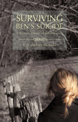 Surviving Ben's Suicide: A Woman's Journey of Self-Discovery (Paperback)