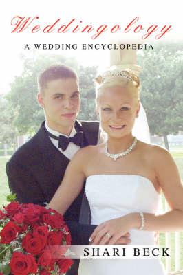 Weddingology: A Wedding Encyclopedia (Paperback)