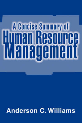 A Concise Summary of Human Resource Management (Paperback)