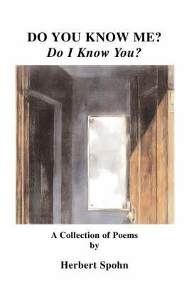 Do You Know Me? Do I Know You? (Paperback)