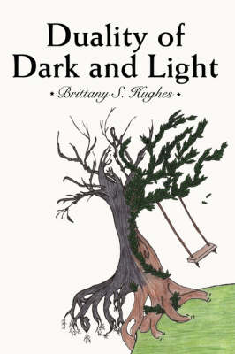 Duality of Dark and Light (Paperback)