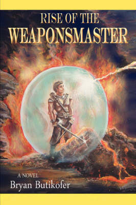 Rise of the Weaponsmaster (Paperback)