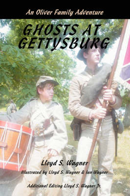 Ghosts at Gettysburg: An Oliver Family Adventure (Paperback)