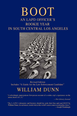 Boot: An LAPD Officer's Rookie Year in South Central Los Angeles (Paperback)