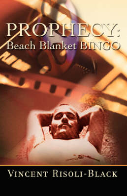 Prophecy: Beach Blanket Bingo (Paperback)