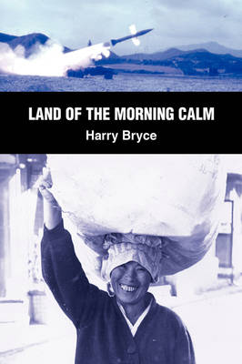 Land of the Morning Calm (Paperback)
