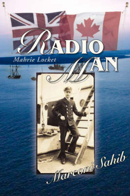 Radio Man: Marconi Sahib (Paperback)