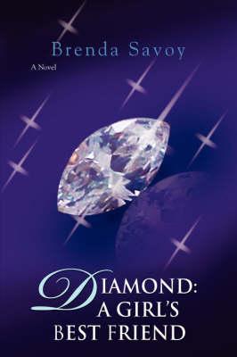 Diamond: A Girl's Best Friend (Paperback)