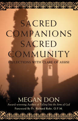Sacred Companions Sacred Community: Reflections with Clare of Assisi (Paperback)