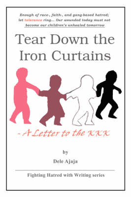 Tear Down the Iron Curtains: -A Letter to the KKK (Paperback)
