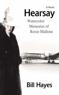 Hearsay: Watercolor Memories of Roxie Mallone (Paperback)
