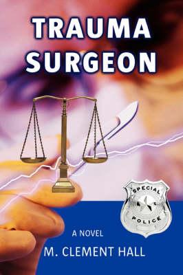 Trauma Surgeon (Paperback)