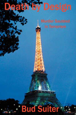Death by Design: Murder Sauteed in Terrorism (Paperback)