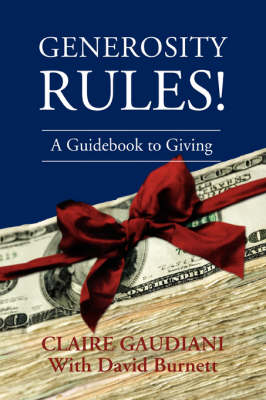 Generosity Rules!: A Guidebook to Giving (Paperback)