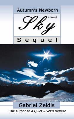 Autumn's Newborn Sky: Sequel (Paperback)