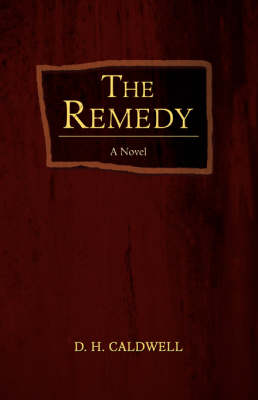 The Remedy (Paperback)