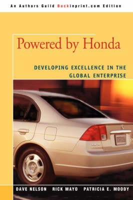 Powered by Honda: Developing Excellence in the Global Enterprise (Paperback)