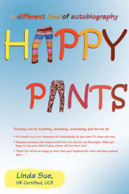 Happy Pants: A Different Kind of Autobiography (Paperback)