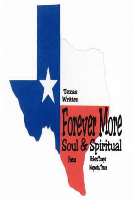 Forever More: Soul & Spiritual (Paperback)