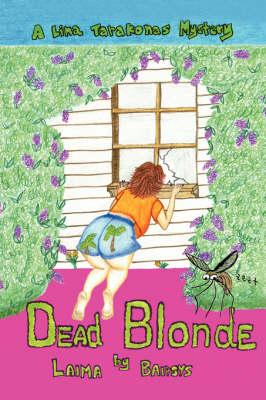 Dead Blonde: A Lina Tarakonas Mystery (Paperback)