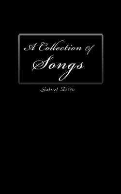 A Collection of Songs (Paperback)