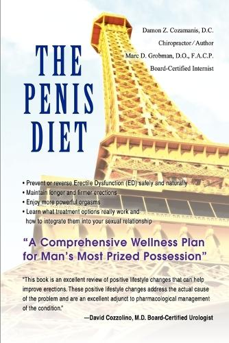 The Penis Diet: A Comprehensive Wellness Plan for Man's Most Prized Possession (Paperback)