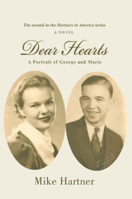 Dear Hearts: A Portrait of George and Marie (Paperback)