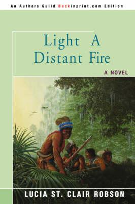 Light a Distant Fire (Paperback)