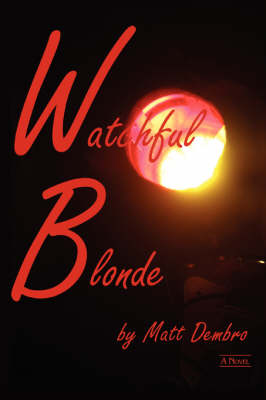 Watchful Blonde (Paperback)