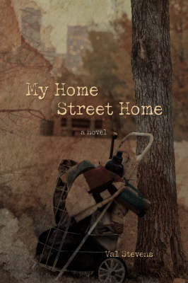 My Home Street Home (Paperback)