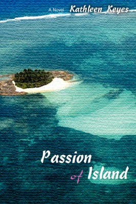 Passion of Island (Paperback)