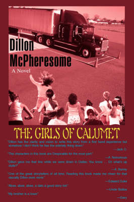 The Girls of Calumet (Paperback)