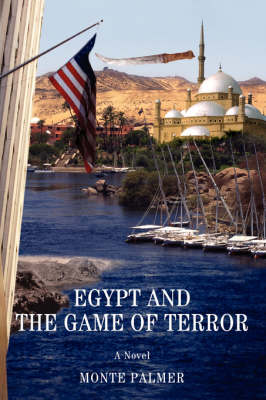 Egypt and the Game of Terror (Paperback)