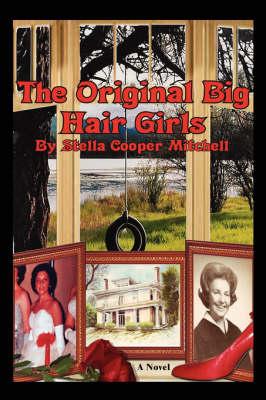 The Original Big Hair Girls (Paperback)